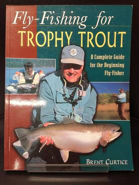 Fly Fishing For Trophy trout - Lahjaideat kalastajalle - 9781571882981 - 1